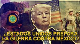 Detrás de la Razón; Alerta: Cómo atacarían EEUU y Trump a México, ¿Rusia entraría? (Parte 2)