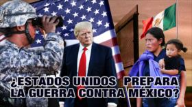 Detrás de la Razón; Alerta: Cómo atacarían EEUU y Trump a México, ¿Rusia entraría?