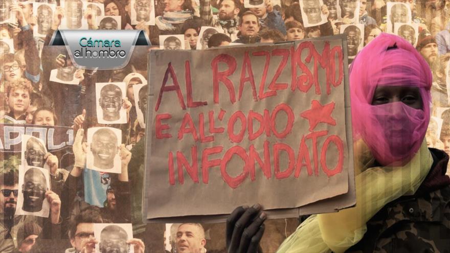 Cámara al Hombro: El racismo despierta en Italia