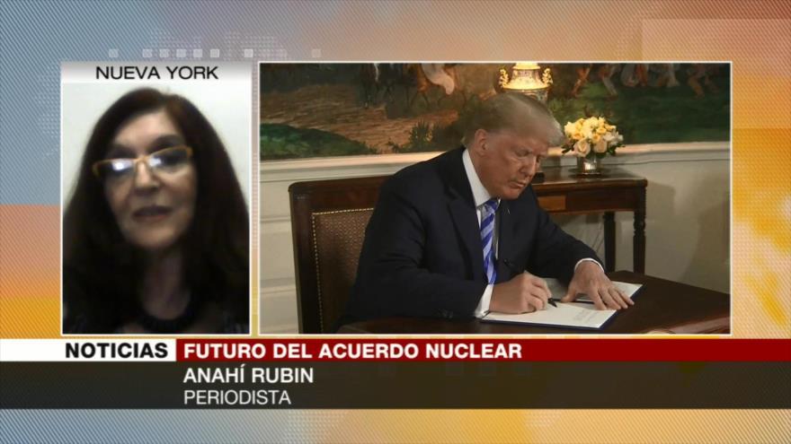 Anahí Rubin: Pocos apoyan en EEUU salida de Trump de pacto nuclear