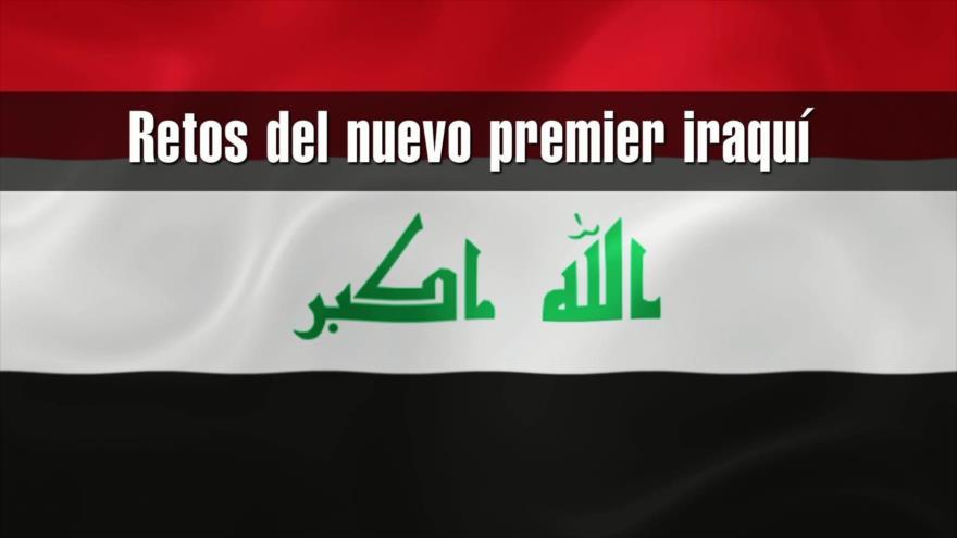 Los retos más destacados del nuevo premier iraquí