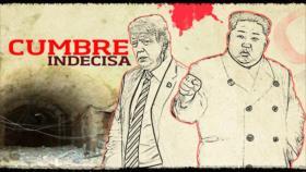 Detrás de la Razón: Trump rompe con Kim ¿Regresará la amenaza de la Tercera Guerra Mundial?