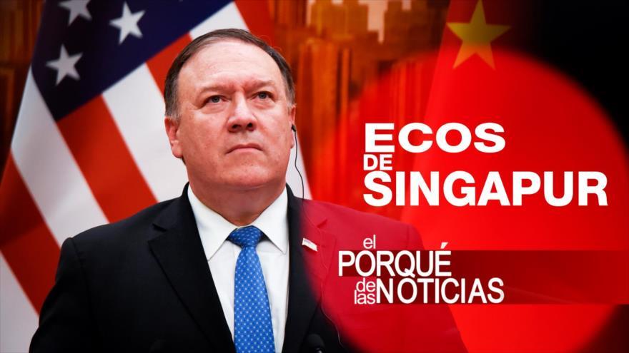El porqué de las noticias: Ecos de Singapur. Guerra comercial. Crisis en Nicaragua