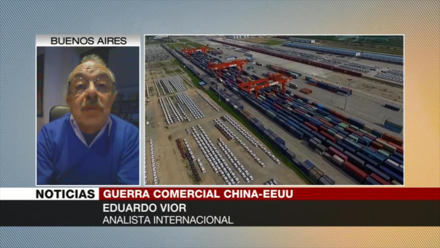 Eduardo Vior: Guerra comercial China-EEUU dañaría todos los mercados