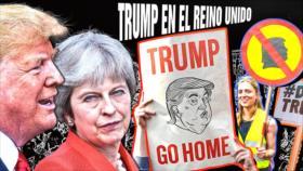 Detrás de la Razón: Amistades peligrosas May-Trump, protestas, Brexit y té inglés