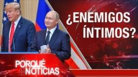 El Porqué de las Noticias: Palestina, prioridad de musulmanes. Cumbre Trump-Putin. Corrupción judicial en Perú.