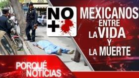 El Porqué de las Noticias; Yemen: Guerra y hambruna. Tensión entre Turquía y EEUU. Narcotráfico y muerte juvenil en México