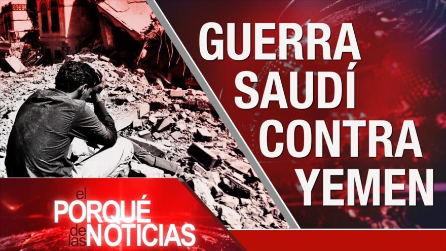 El Porqué de las Noticias: Arabia Saudí asesina a Yemen. Israel corta combustible a Gaza. Uruguay registra récord de homicidios