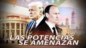 Detrás de la Razón: EEUU y Rusia se amenazan como nunca antes ¿qué esconden Putin y Trump?