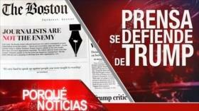 El Porqué de las Noticias: Los medios contra Trump. Tensión Turquía-EEUU. Correo retenido por Israel