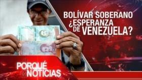 El Porqué de las Noticias: EE.UU. impone sanciones a Rusia. Bolívar Soberano en Venezuela. Atentados en Kabul