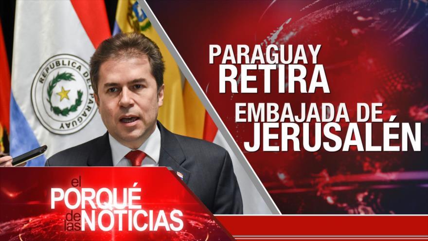El Porqué de las Noticias: Tensión Paraguay-Israel. Independentismo catalán. Caso Skripal