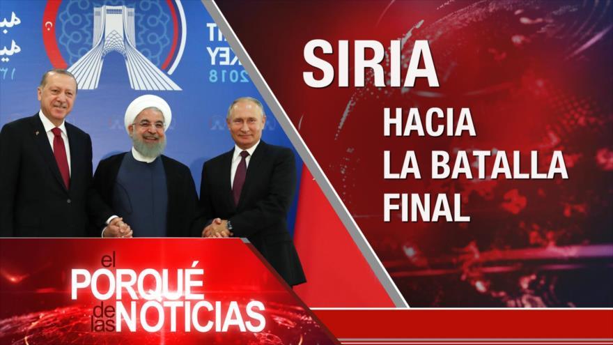 El Porqué de las Noticias: Cumbre de Teherán sobre Siria. Irán y Rusia ante EEUU. Debate sobre Siria en CSNU