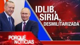 El Porqué de las Noticias: Zona desmilitarizada en Idlib. España vende armas a Arabia Saudí. Guatemala prohíbe a comisión anticorrupción de la ONU.