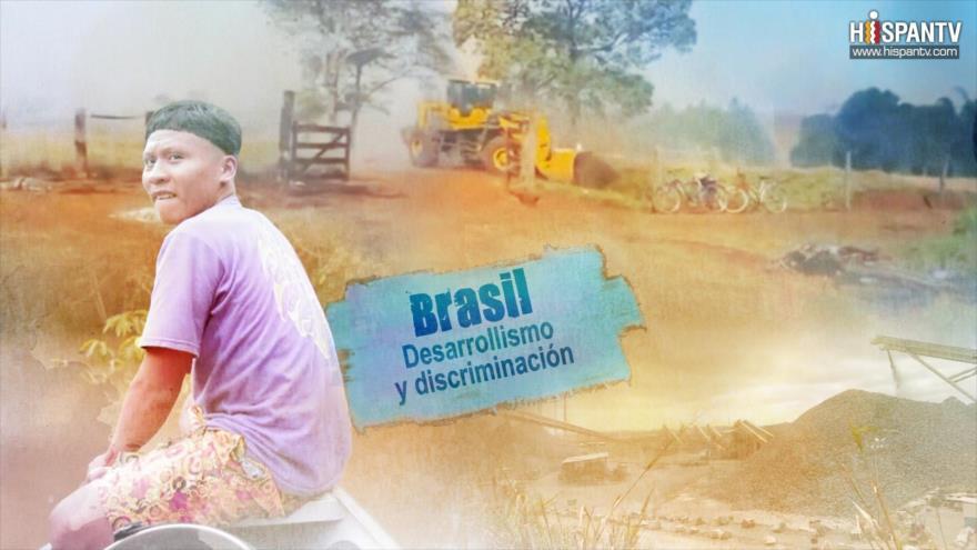 Esta es mi tierra - Brasil: Desarrollismo y discriminación