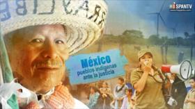 Esta es mi tierra- México: pueblos indígenas ante la justicia