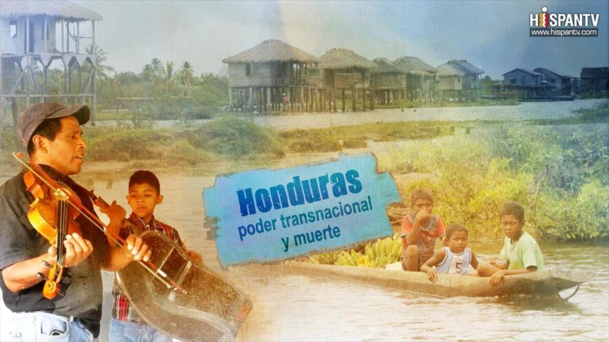 Esta es mi tierra - Honduras: poder transnacional y muerte