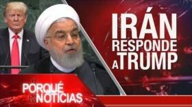 El Porqué de las Noticias: Tensión EEUU e Irán. México y Brasil contra el proteccionismo. Argentina en crisis.