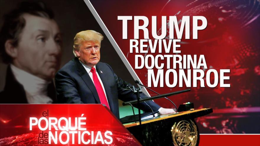 El Porqué de las Noticias: Trump y doctrina Monroe. Cuatro años de Ayotzinapa. Crímenes contra los rohingyas