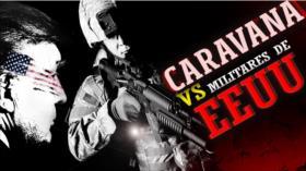 Detrás de la Razón; Peligro: Caravana ¿Donald Trump pidió al Ejército de EEUU disparar?