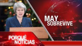 El Porqué de las Noticias: Irán en Consejo de Seguridad. Moción de Confianza de May. Denuncia de posible asesinato de Maduro.