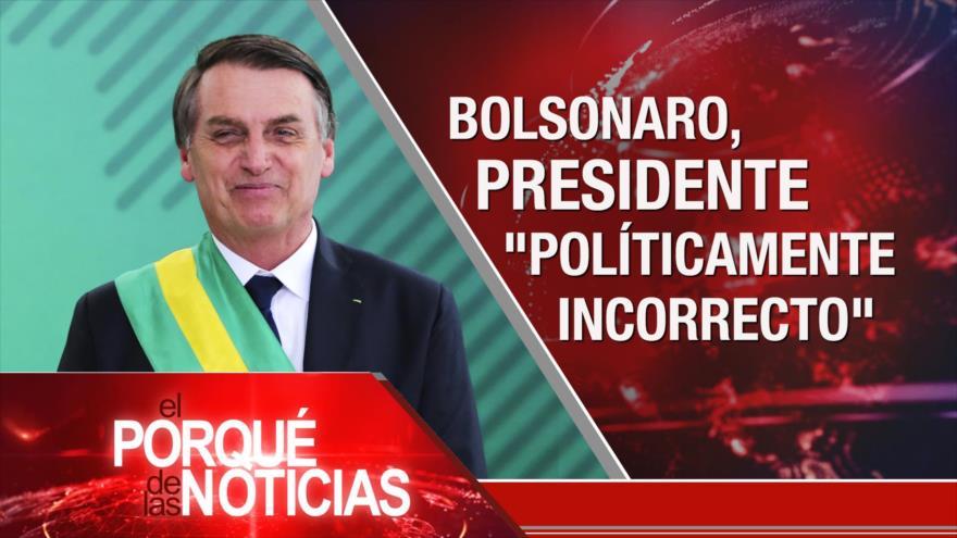 El Porqué de las Noticias: Toma de posesión de Bolsonaro. 60 años de Revolución Cubana. EEUU e Israel salen de Unesco.