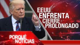 El Porqué de las Noticias: No reconocen a Maduro. En cierre Gobierno de EEUU. Caso Khashoggi sin aval internacional