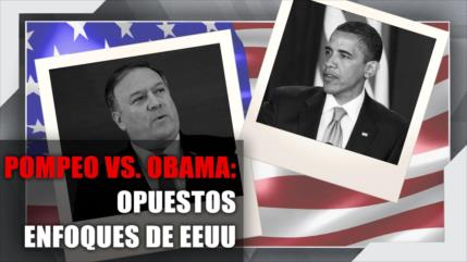 Vídeo: Pompeo vs. Obama, opuestos enfoques de EEUU