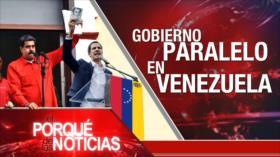 El Porqué de las Noticias: ¿Cuál es el verdadero Gobierno de Venezuela?