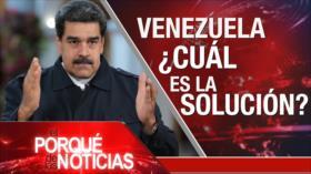 El Porqué de las Noticias: Injerencia en Venezuela. Rechazo a política de EEUU. Hezbolá en Gobierno libanés