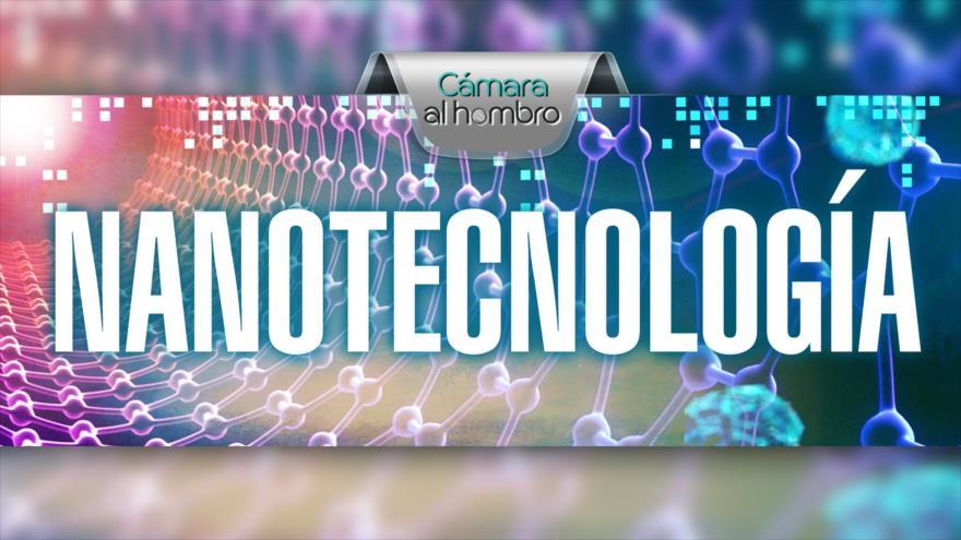 Cámara al Hombro: Irán, nanotecnología