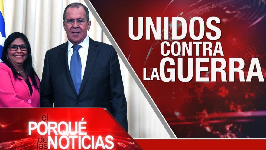 El Porqué de las Noticias: Oficina de PDVSA hacia Moscú. Críticas a Macri. Tensión Paquistán-India