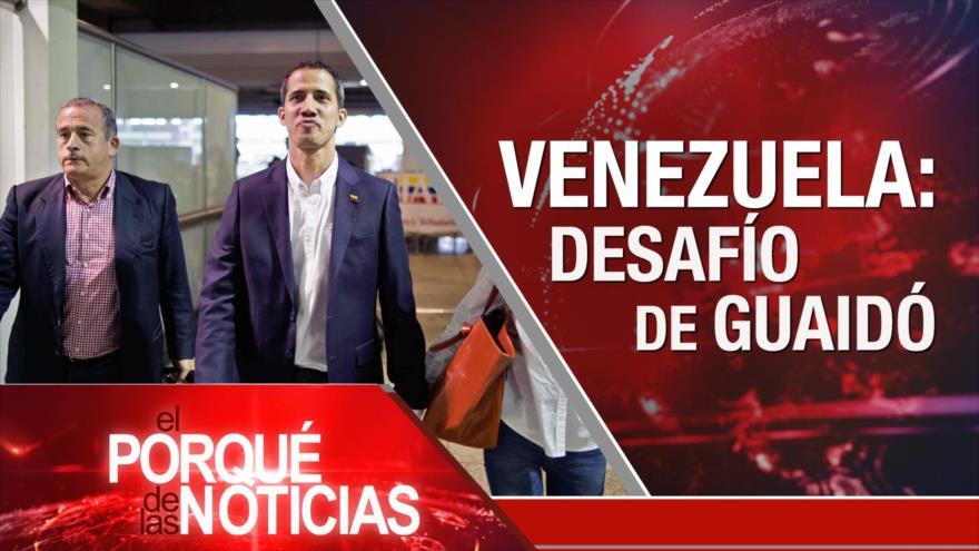 El Porqué de las Noticias: Guaidó en Venezuela. Diálogos Trump-Kim. Juicio al independentismo catalán