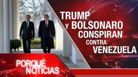 El Porqué de las Noticias: Lazos Trump-Bolsonaro. Atentado en Nueva Zelanda. Otro intento del Brexit