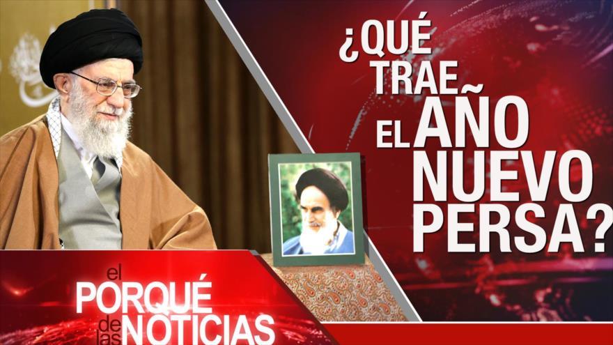 El Porqué de las Noticias: Retos del Año Nuevo persa. Derechos humanos en Venezuela. Tratado de paz espacial