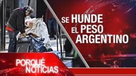El Porqué de las Noticias: Protestas contra ocupación del Golán. Cae el peso argentino. Alarma por el cambio climático