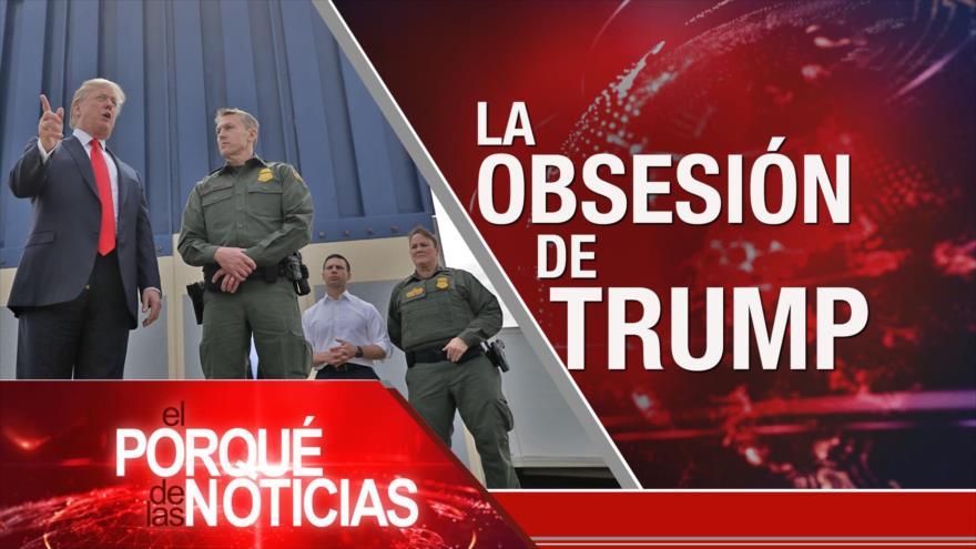 El Porqué de las Noticias: El muro de Trump. Macri y las islas Malvinas. Renuncia de Buteflika