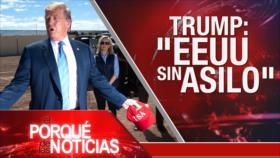 El Porqué de las Noticias: Trump contra México. Los riesgos de Assange. Brexit en crisis