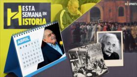 Esta Semana en la Historia: Abril 15-21