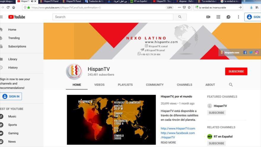 La cuenta de YouTube de HispanTV tiene actualmente más de 243 000 suscriptores.