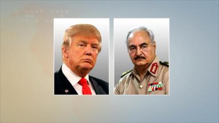 Trump elogia a Haftar por su papel en plena ofensiva sobre Trípoli