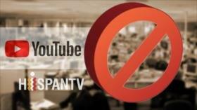 Censura de YouTube a HispanTV: Precio de ser la voz de los oprimidos