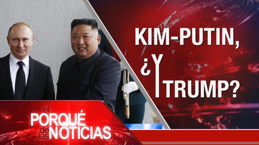 El Porqué de las Noticias: Relaciones Irán-Rusia. Encuentro Kim Jong-un con Putin. EEUU contra Cuba