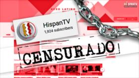 Google reitera su censura y borra 3ª página de HispanTV en YouTube