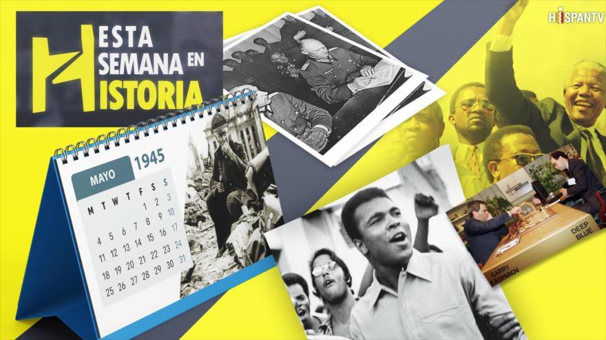 Esta Semana en la Historia: Mayo 06-12