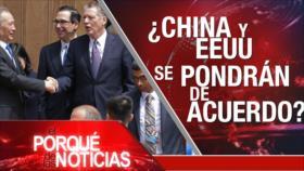 El Porqué de las Noticias: Irán no dialogará con EEUU. China y EEUU sin acuerdo comercial. Venezuela: secuelas del bloqueo