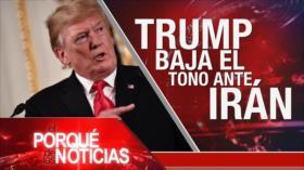 El Porqué de las Noticias: Donald Trump baja el tono hacia Irán. Elecciones europeas. Protestas en Honduras