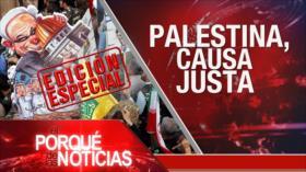 El Porqué de las Noticias: Día mundial de Al-Quds apoya a Palestina