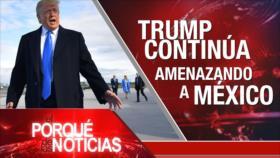 El Porqué de las Noticias: Pacto nuclear con Irán. Acuerdo migratorio EEUU-México. ¿Quién sucederá a May?