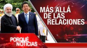 El Porqué de las Noticias: Lazos Irán-Japón. Presidenciales en Argentina. Reino Unido por el cargo de primer ministro